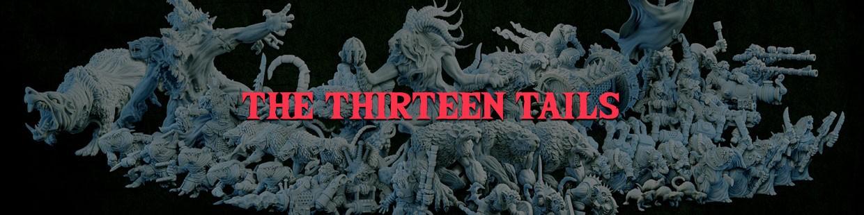 The Thirteen Tails de la Ravenous Hordes de Resin Warfare
